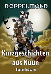 Kurzgeschichten aus Nuun - Band 1