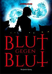 """Cover des Romans """"Blut gegen Blut"""""""